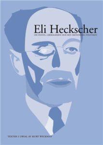 Eli Heckscher om staten, liberalismen och den ekonomiska politiken